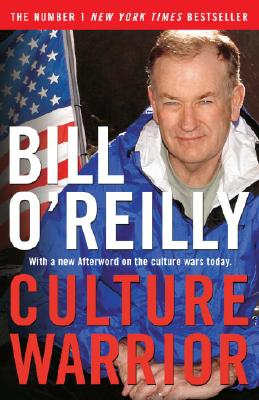 Culture Warrior By O'Reilly, Bill