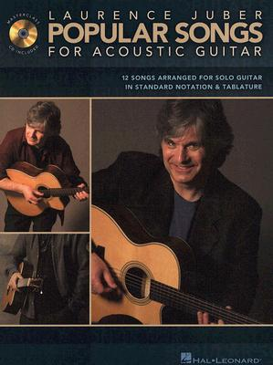 Popular Songs for Acoustic Guitar By Juber, Laurence (CRT)