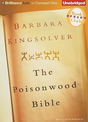 [CD] Poisonwood Bible By Kingsolver, Barbara/ Robertson, Dean (NRT)
